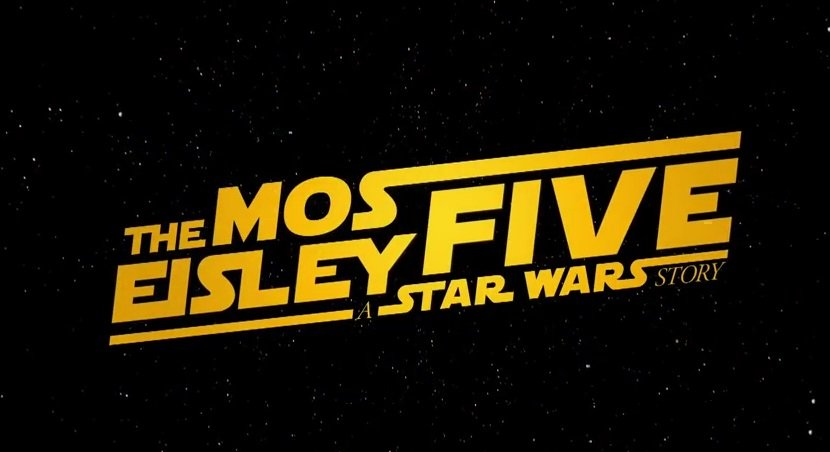 Star Wars - The Mos Eisley Five trailer parodia.jpg
