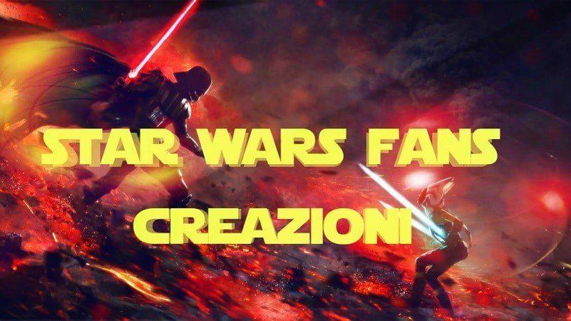 star wars fans rubrica creazioni arte