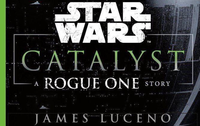 Star Wars Catalyst - Recensione del romanzo Mondadori