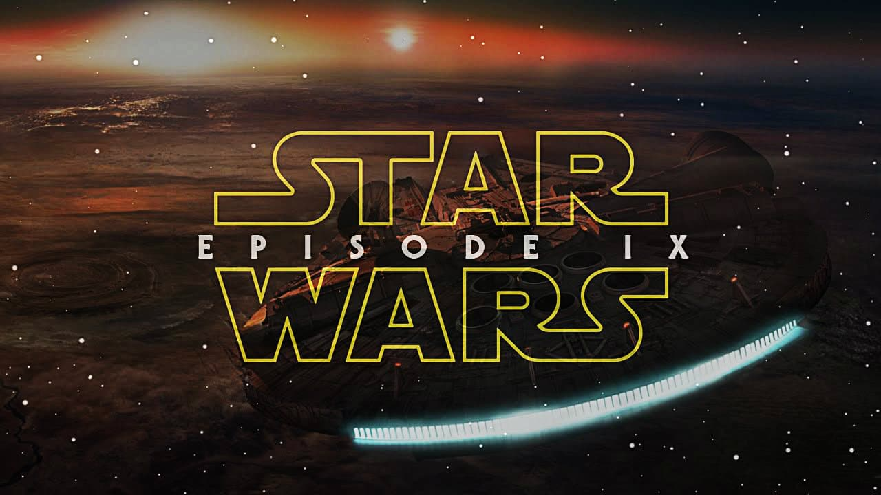 Star Wars Episodio 9 IX star wars episodio IX star wars IX star wars ep. ix