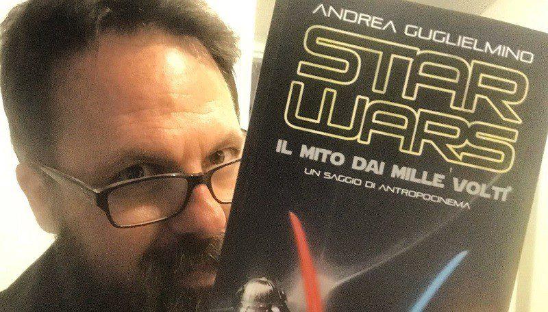 Star Wars: il mito dai mille volti - Intervista all'autore Andrea Guglielmino