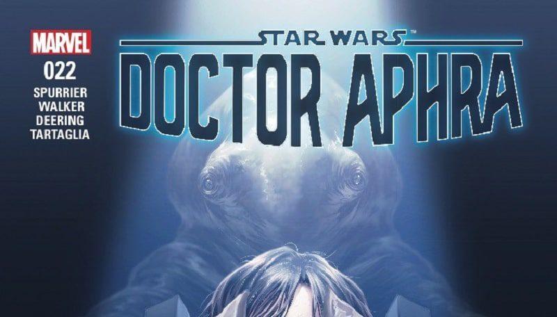 doctor aphra 22 star wars marvel comics