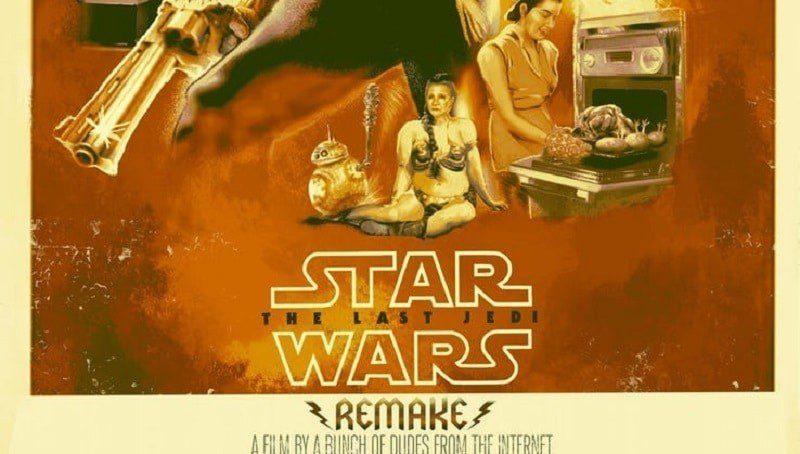Star Wars The Last Jedi: il poster del remake prende in giro i sogni di alcuni fan