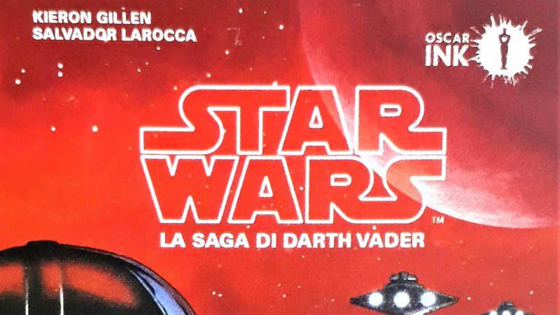 La saga di Darth Vader: tutto sull'ultima novità Mondadori Oscar INK
