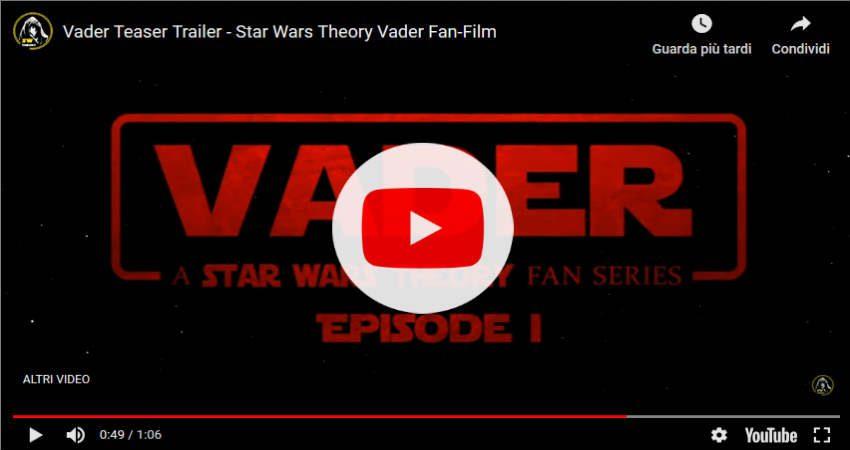Darth Vader: il video Teaser Trailer del Fan Film di Star Wars Theory
