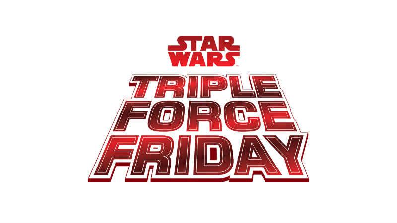 Star Wars: cosa è il Triple Force Friday, quando sarà, perché è importante