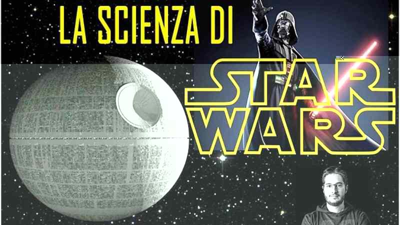 la scienza di star wars luca perri evento
