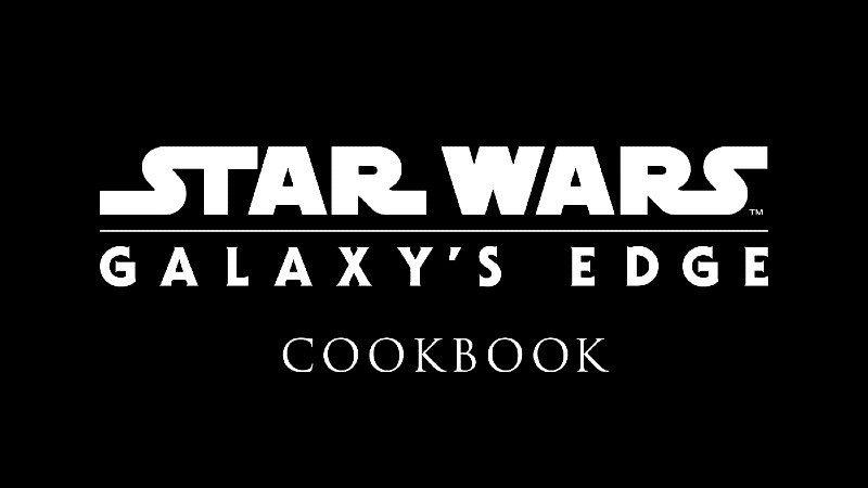 star wars cookbook galaxy's edge libri di cucina