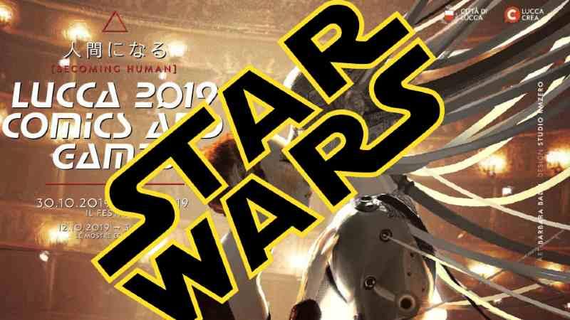 Star Wars Lucca Comics 2019 Games eventi programma Guerre Stellari Hasbro Funko